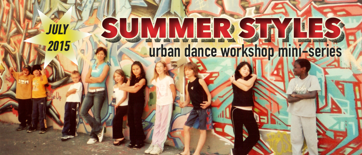 Permalink to: Summer Styles Workshops