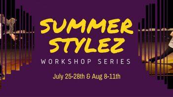 Permalink to: Summer Stylez Workshops