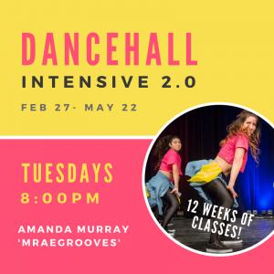 Dancehall Intensive 2.0